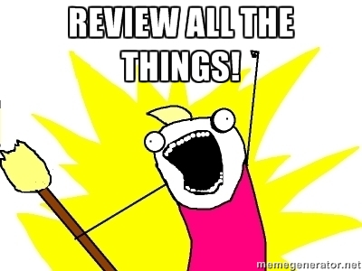 Review all the things!